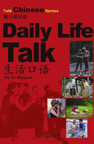 Talk Chinese Series--Daily Life Talk