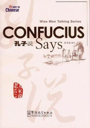 Wise Men Talking Series:Confucius Says (English version)