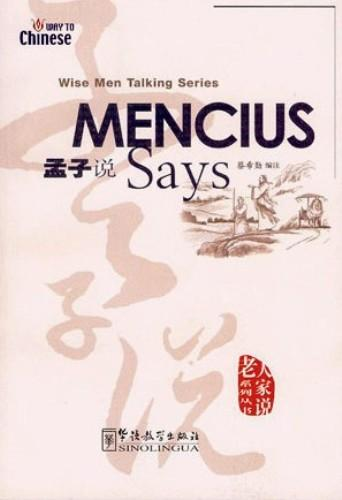 Wise Men Talking Series:Mencius Says (English version)