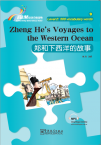 Rainbow Bridge Graded Chinese Reader:Zheng He's Voyages to the Western Ocean