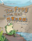 My First Chinese  Storybooks·Animals---The Frog in the Well