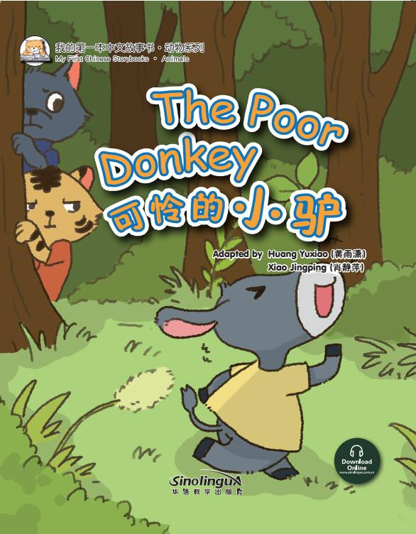 My First Chinese  Storybooks·Animals---The Poor Donkey