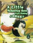 My First Chinese  Storybooks·Animals---A little Hedgehog Goes Fruit Picking